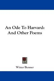 Cover of: An ode to Harvard | Witter Bynner