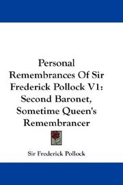 Cover of: Personal Remembrances Of Sir Frederick Pollock V1 | Sir Frederick Pollock