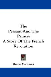 Cover of: The peasant and the prince by Martineau, Harriet