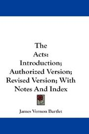 Cover of: The Acts | James Vernon Bartlet