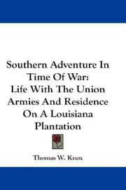 Cover of: Southern Adventure In Time Of War | Thomas W. Knox