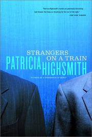 Cover of: Strangers On a Train by Patricia Highsmith