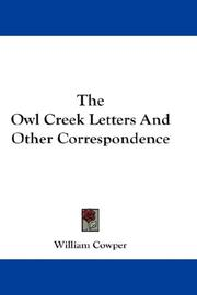 Cover of: The Owl Creek Letters And Other Correspondence | William Cowper