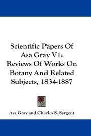 Cover of: Scientific Papers Of Asa Gray V1 | Asa Gray