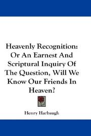 Cover of: Heavenly Recognition | Henry Harbaugh