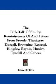 Cover of: The Table-Talk Of Shirley | Sir John Skelton