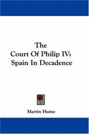 Cover of: The Court Of Philip IV | Martin Hume