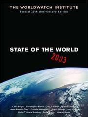 Cover of: State of the world, 2003 | Gary T. Gardner, Chris Bright, Linda Starke