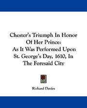 Cover of: Chester's Triumph In Honor Of Her Prince by Richard Davies (active 1610)