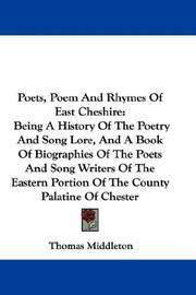 Cover of: Poets, Poem And Rhymes Of East Cheshire | Thomas Middleton