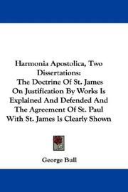 Cover of: Harmonia Apostolica, Two Dissertations by Bull, George