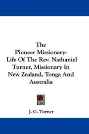 Cover of: The Pioneer Missionary by J. G. Turner
