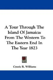 Cover of: A tour through the island of Jamaica by Cynric R. Williams