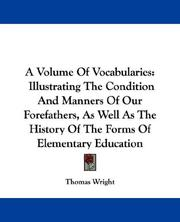 Cover of: A Volume Of Vocabularies by Thomas Wright