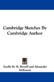 Cover of: Cambridge Sketches By Cambridge Author by Estelle M. H. Merrill