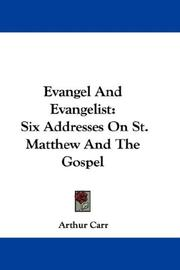 Cover of: Evangel And Evangelist | Arthur Carr