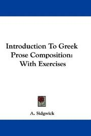 Cover of: Introduction To Greek Prose Composition | A. Sidgwick