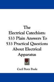 Cover of: The Electrical Catechism | Cecil Percy Poole