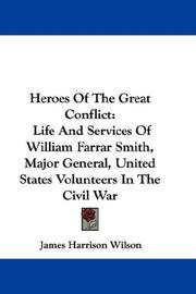 Cover of: Heroes of the Great Conflict by James Harrison Wilson