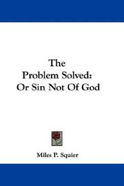 Cover of: The Problem Solved | Miles P. Squier