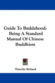 Cover of: Guide To Buddahood | Timothy Richard