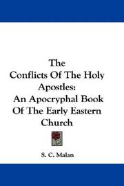 Cover of: The Conflicts Of The Holy Apostles | S. C. Malan