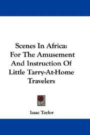 Cover of: Scenes In Africa by Taylor, Isaac