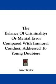 Cover of: The Balance Of Criminality | Taylor, Isaac