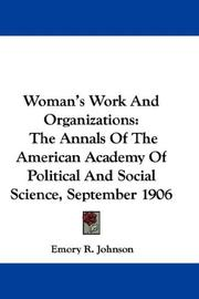 Cover of: Woman's Work And Organizations | Emory R. Johnson