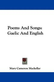 Cover of: Poems And Songs by Mary Cameron Mackellar