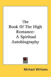 Cover of: The Book Of The High Romance | Michael Williams