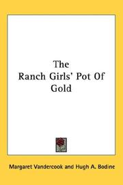 Cover of: The Ranch Girls' Pot Of Gold | Margaret O'Bannon Womack Vandercook