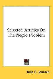 Cover of: Selected articles on the Negro problem | Julia E. Johnsen