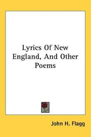 Cover of: Lyrics Of New England, And Other Poems by John H. Flagg