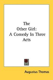 Cover of: The other girl | Augustus Thomas