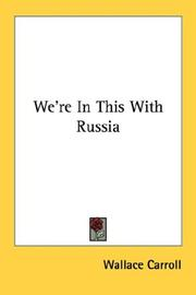 Cover of: We're In This With Russia | Wallace Carroll