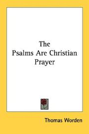 Cover of: The Psalms are Christian prayer | Thomas Worden