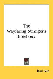Cover of: The Wayfaring Stranger's Notebook | Burl Ives