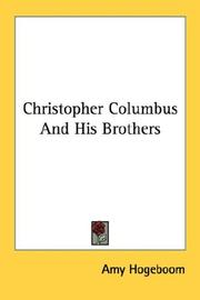 Cover of: Christopher Columbus And His Brothers | Amy Hogeboom