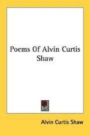 Cover of: Poems of Alvin Curtis Shaw | Alvin Curtis Shaw