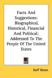 Cover of: Facts And Suggestions by Duff Green
