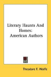 Cover of: Literary haunts & homes by Theodore F. Wolfe