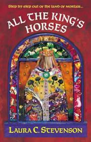 Cover of: All the Kings Horses | Laura C. Stevenson