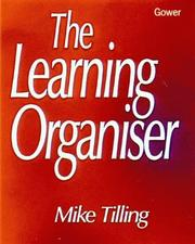 Cover of: The Learning Organizer | Mike Tilling