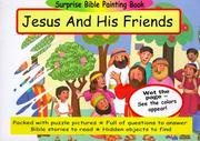 Cover of: Jesus and His Friends (Surprise Bible Painting Books) | Martin Pierce
