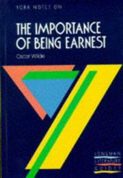 "Cover of: York Notes on Oscar Wilde's ""Importance of Being Earnest"" 