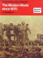 Cover of: Modern World Since Eighteen Seventy (Secondary History) | L. E. Snellgrove
