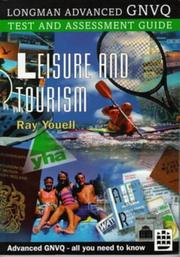 Cover of: Leisure and Tourism (Longman Advanced GNVQ Test & Assessment Guides) by Ray Youell