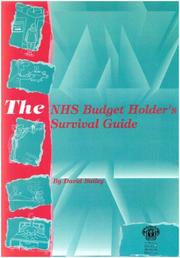 Cover of: The Nhs Budget Holder's Survival Guide by David Bailey