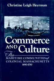 Cover of: Commerce and Culture | Christine Leigh Heyrman
